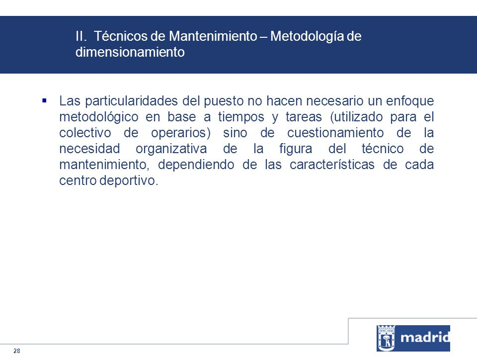 II. Técnicos de Mantenimiento – Metodología de dimensionamiento