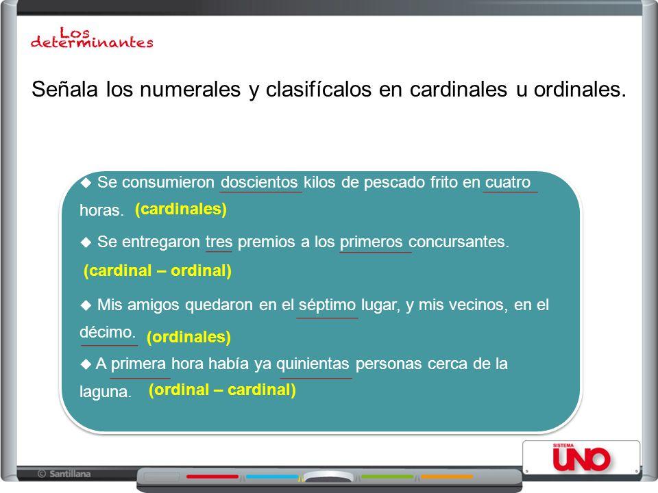 Señala los numerales y clasifícalos en cardinales u ordinales.