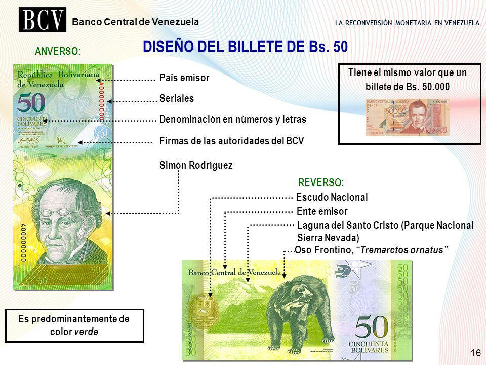 DISEÑO DEL BILLETE DE Bs. 50 Es predominantemente de color verde