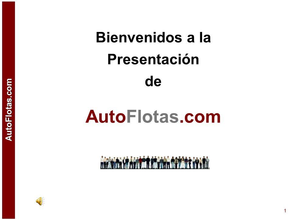 Bienvenidos a la Presentación de AutoFlotas.com
