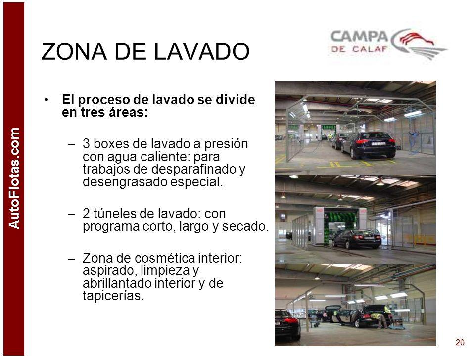 ZONA DE LAVADO El proceso de lavado se divide en tres áreas: