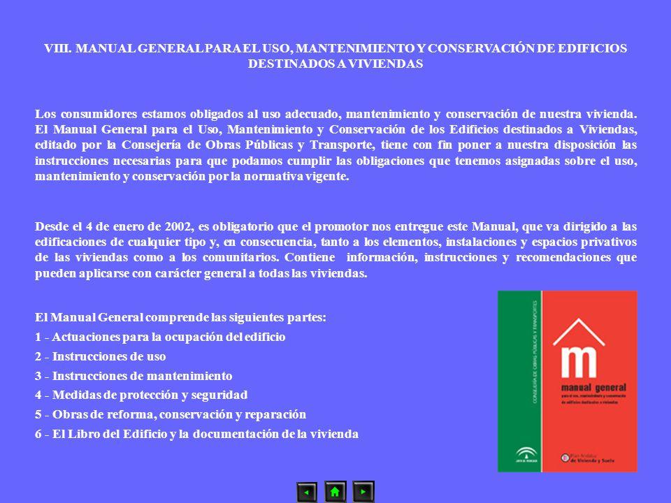 VIII. MANUAL GENERAL PARA EL USO, MANTENIMIENTO Y CONSERVACIÓN DE EDIFICIOS DESTINADOS A VIVIENDAS