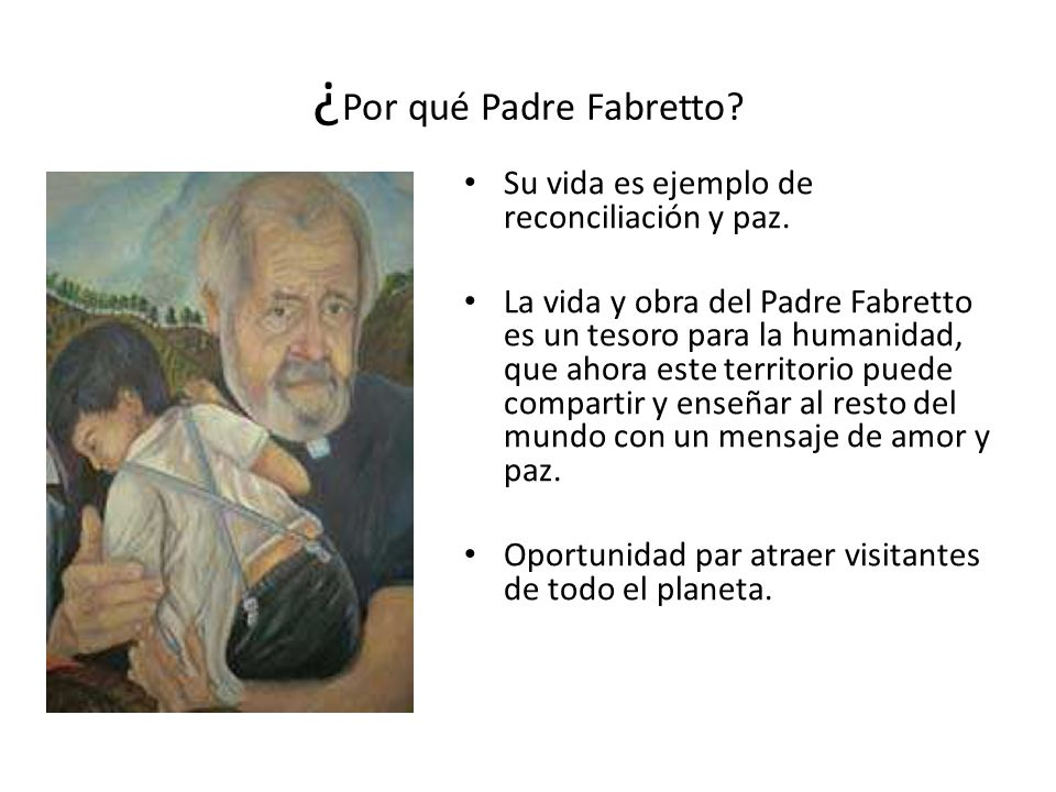 ¿Por qué Padre Fabretto