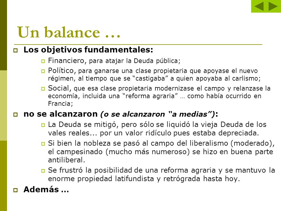 Un balance … Los objetivos fundamentales: