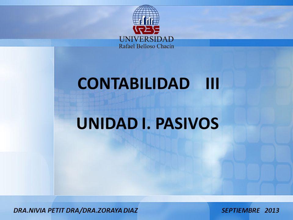 CONTABILIDAD III UNIDAD I. PASIVOS