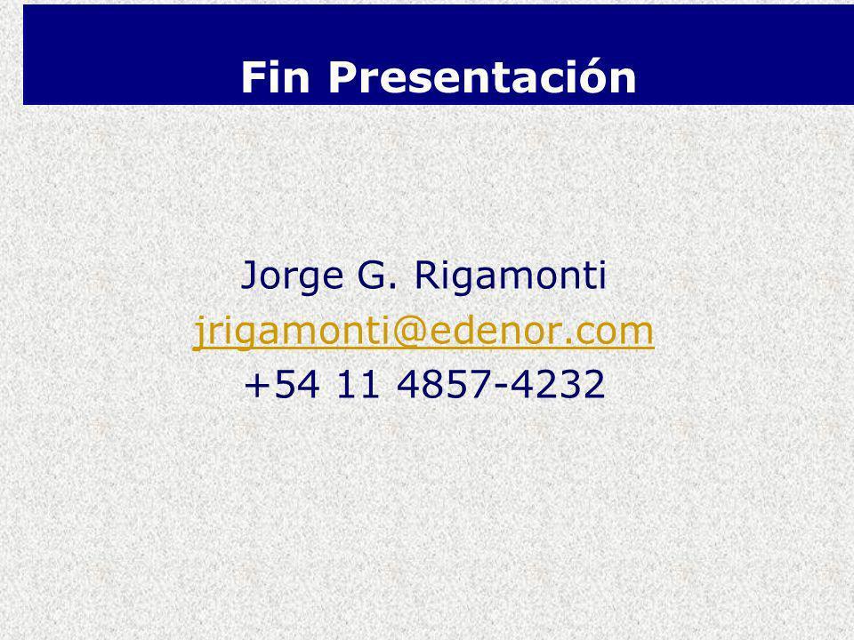 Fin Presentación Jorge G. Rigamonti jrigamonti@edenor.com