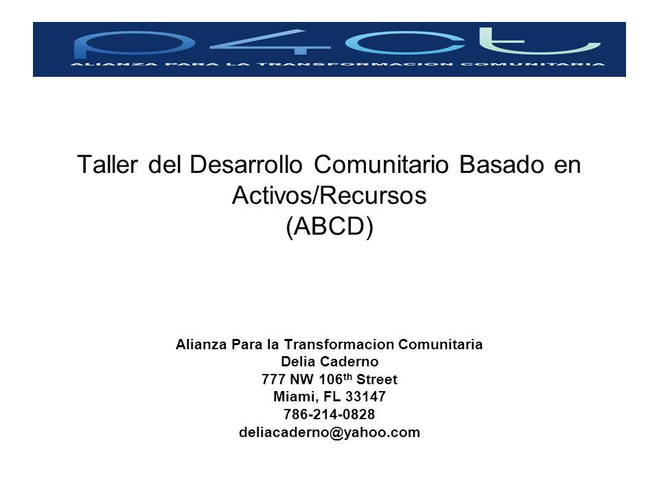 Taller del Desarrollo Comunitario Basado en Activos/Recursos (ABCD)