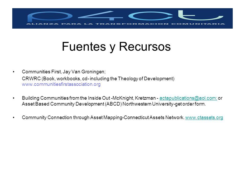 Fuentes y Recursos Communities First, Jay Van Groningen;