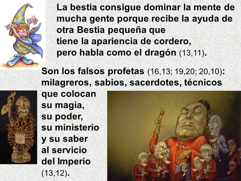 tiene la apariencia de cordero, pero habla como el dragón (13,11).