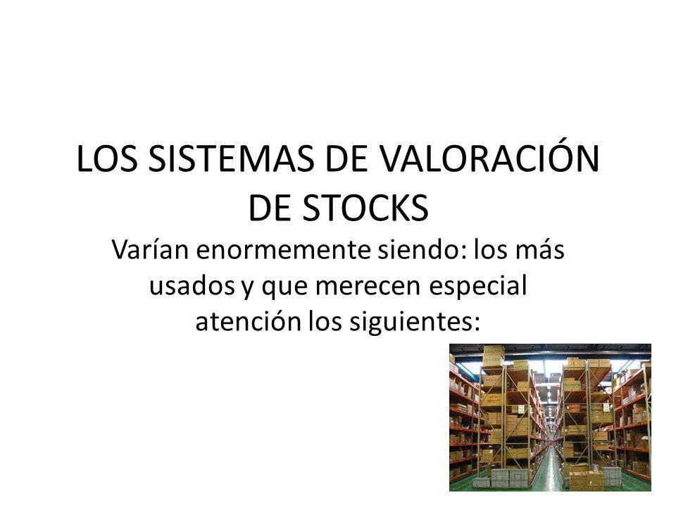 LOS SISTEMAS DE VALORACIÓN DE STOCKS
