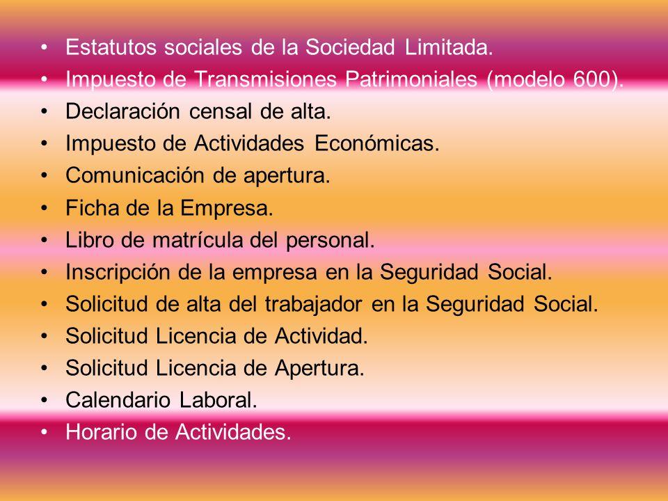 Estatutos sociales de la Sociedad Limitada.