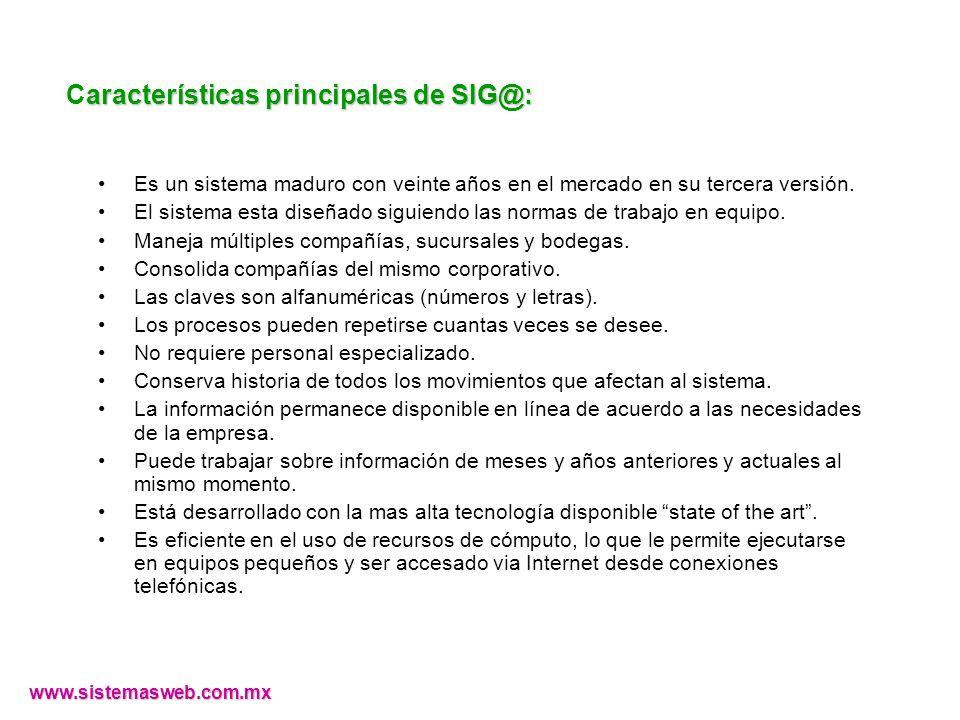 Características principales de SIG@: