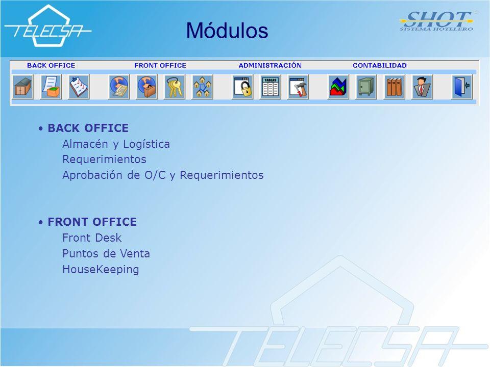 Módulos BACK OFFICE Almacén y Logística Requerimientos