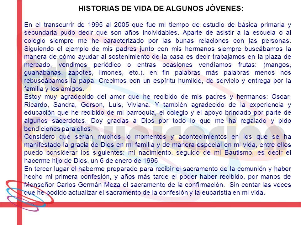 HISTORIAS DE VIDA DE ALGUNOS JÓVENES: