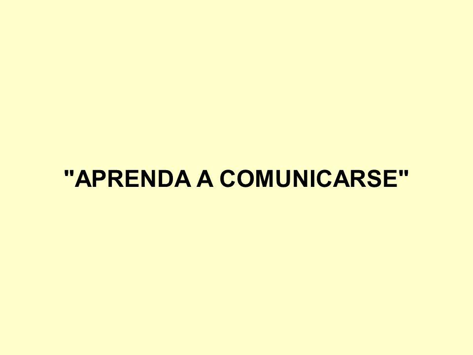 APRENDA A COMUNICARSE