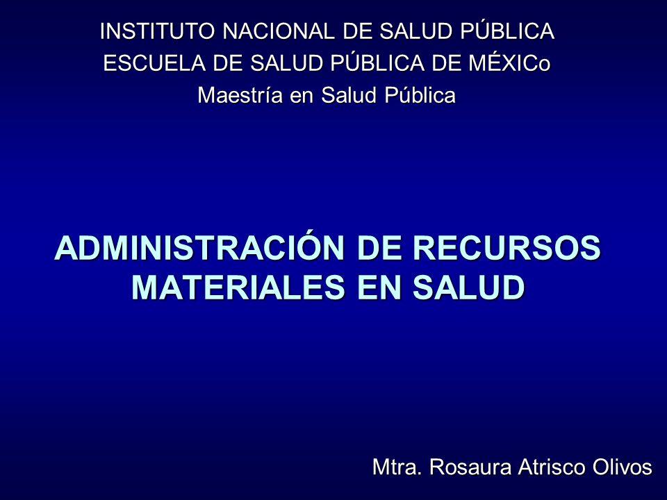 ADMINISTRACIÓN DE RECURSOS MATERIALES EN SALUD