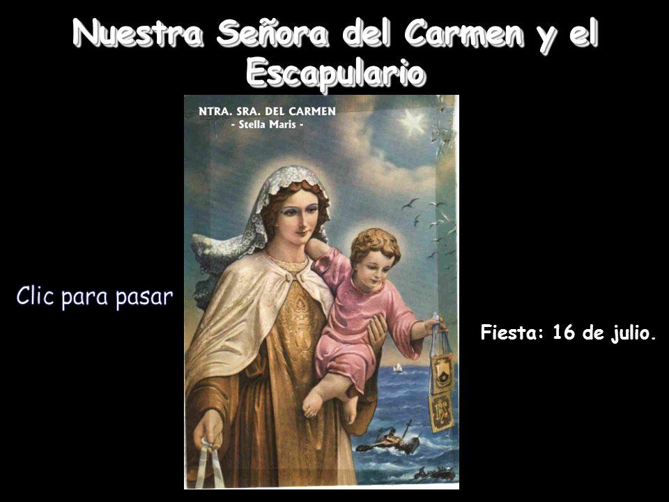 Nuestra Señora del Carmen y el Escapulario