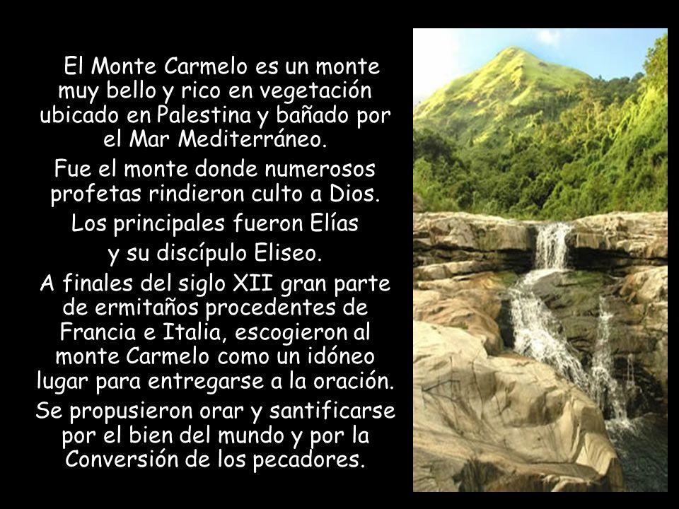 Fue el monte donde numerosos profetas rindieron culto a Dios.