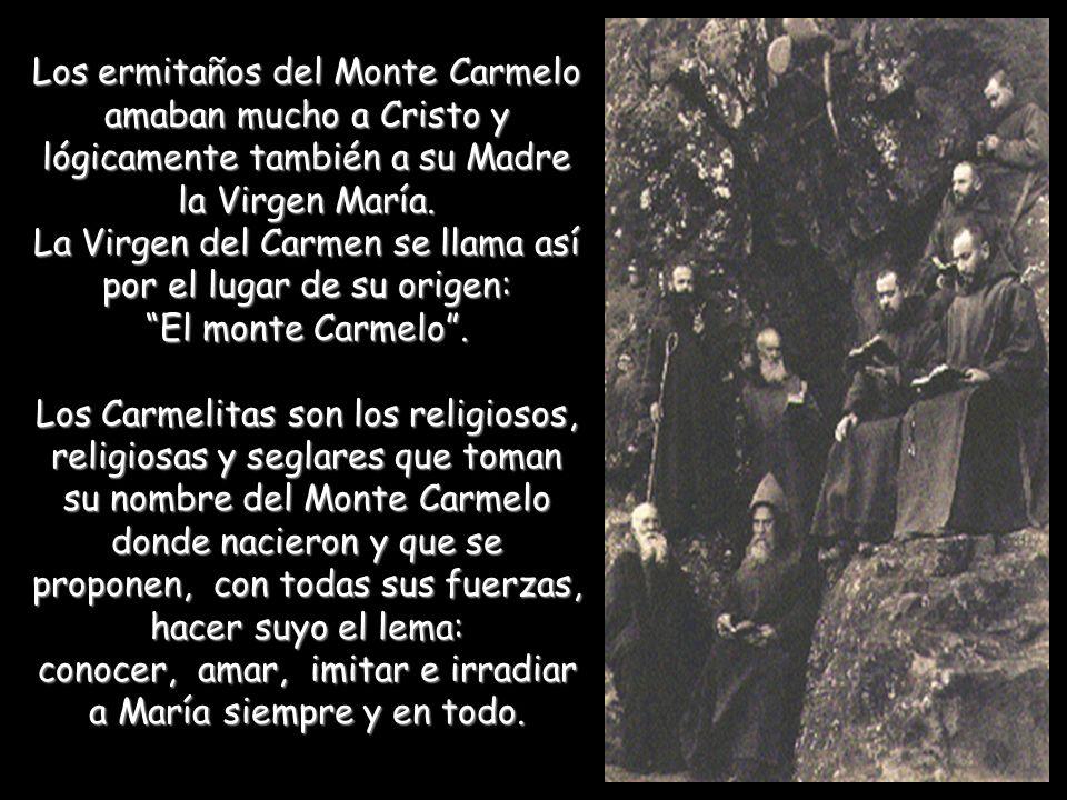 La Virgen del Carmen se llama así por el lugar de su origen: