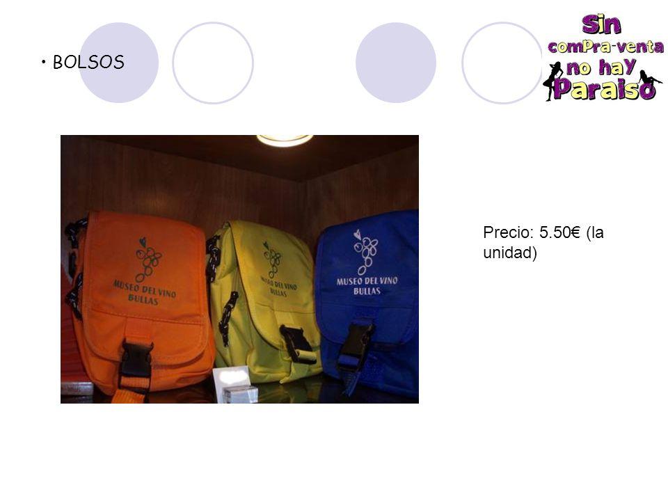BOLSOS Precio: 5.50€ (la unidad)
