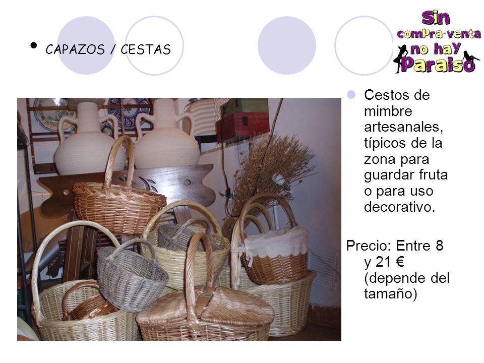 CAPAZOS / CESTAS Cestos de mimbre artesanales, típicos de la zona para guardar fruta o para uso decorativo.