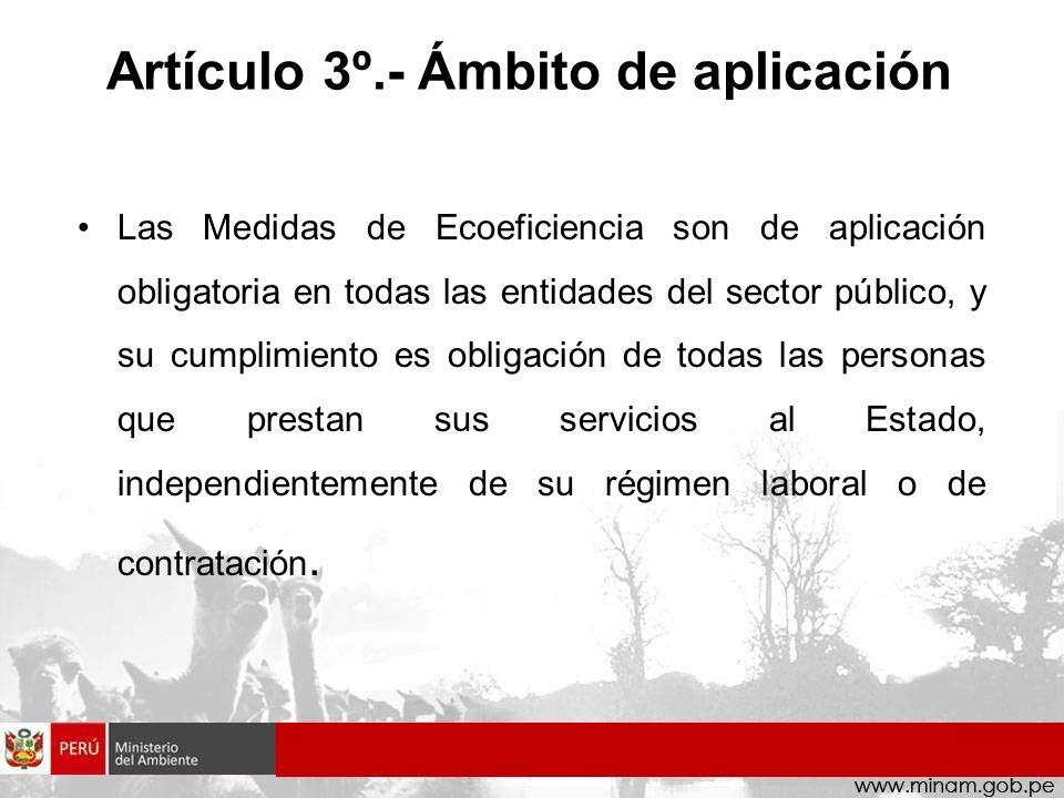 Artículo 3º.- Ámbito de aplicación