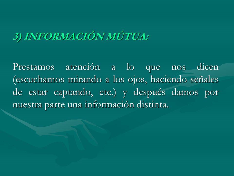 3) INFORMACIÓN MÚTUA: