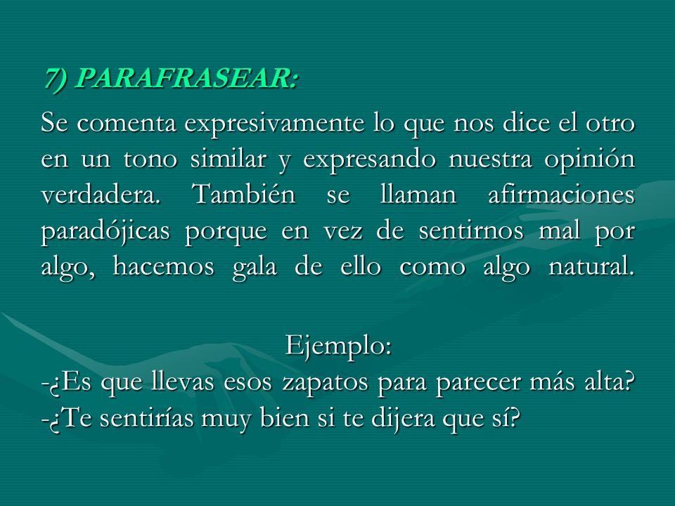 7) PARAFRASEAR: