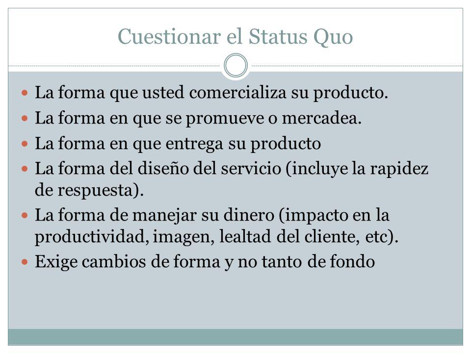 Cuestionar el Status Quo