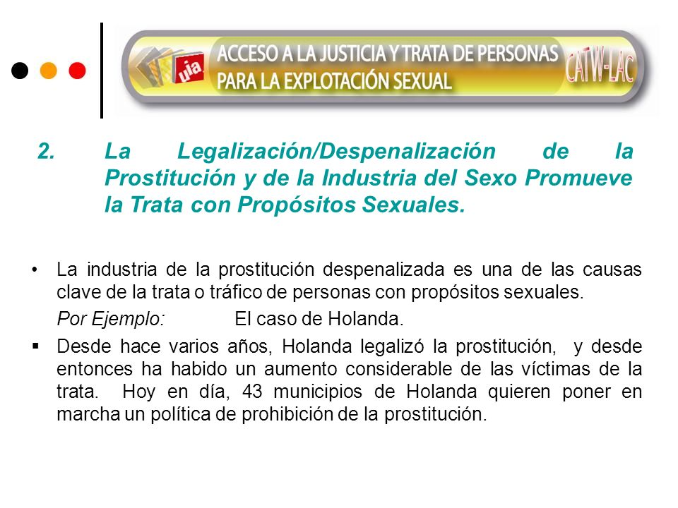 2. La Legalización/Despenalización de la