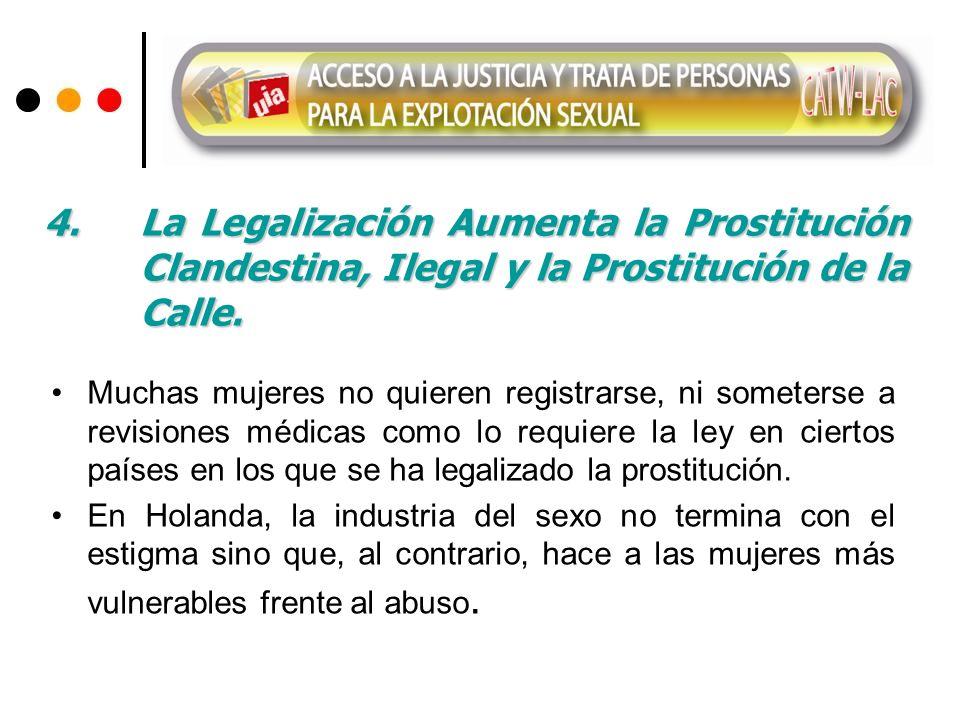 4. La Legalización Aumenta la Prostitución
