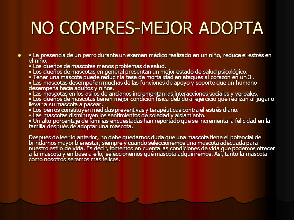NO COMPRES-MEJOR ADOPTA