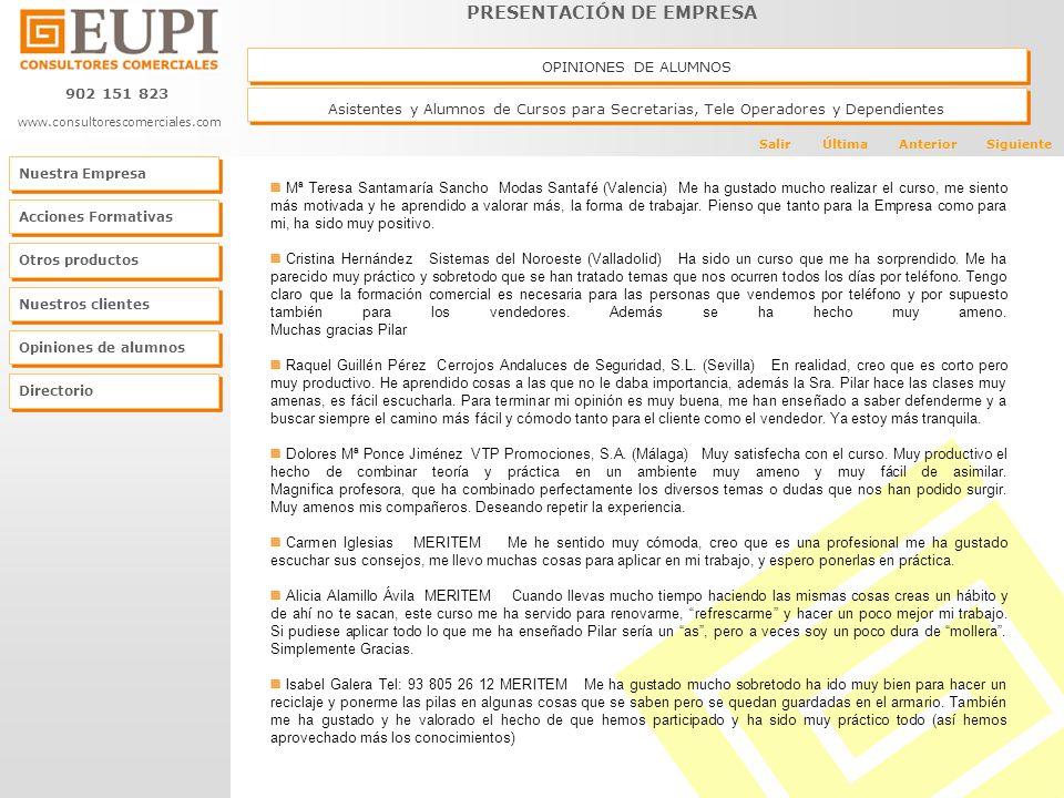 OPINIONES DE ALUMNOS Asistentes y Alumnos de Cursos para Secretarias, Tele Operadores y Dependientes.