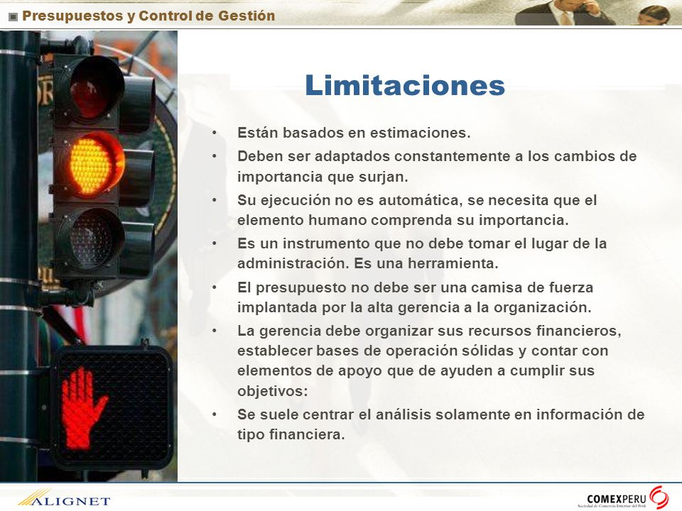 Limitaciones Están basados en estimaciones.