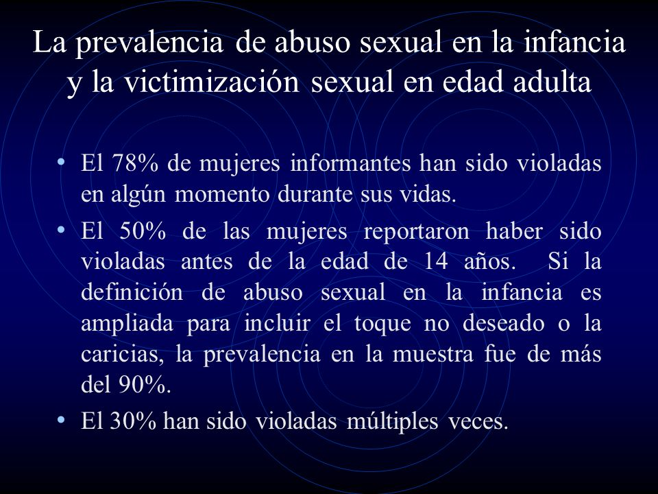 La prevalencia de abuso sexual en la infancia y la victimización sexual en edad adulta