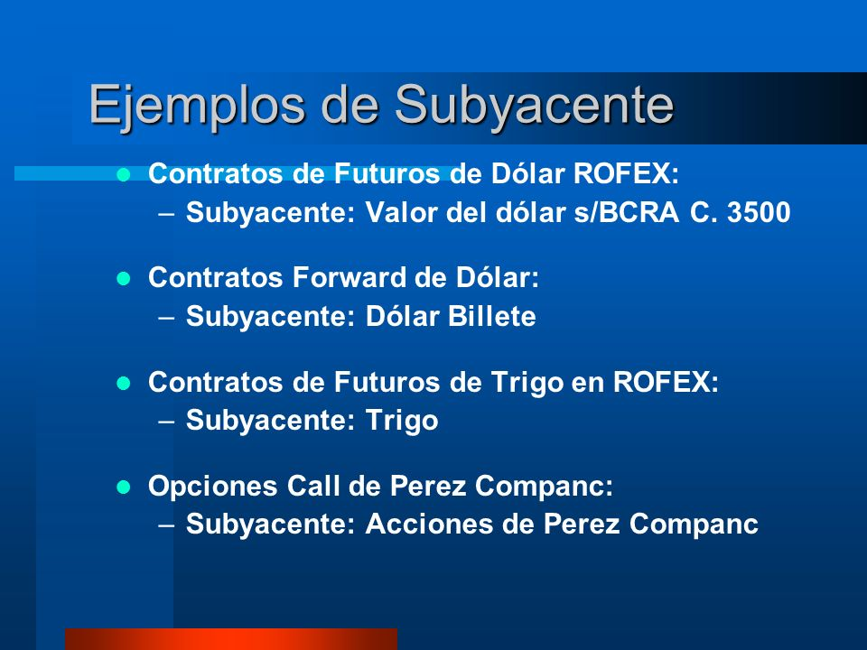 Ejemplos de Subyacente