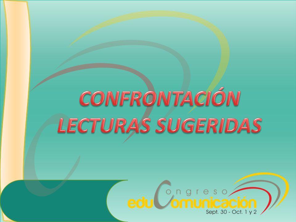 CONFRONTACIÓN LECTURAS SUGERIDAS