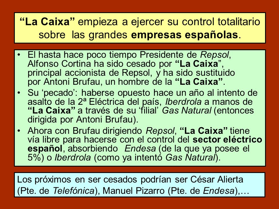La Caixa empieza a ejercer su control totalitario sobre las grandes empresas españolas.