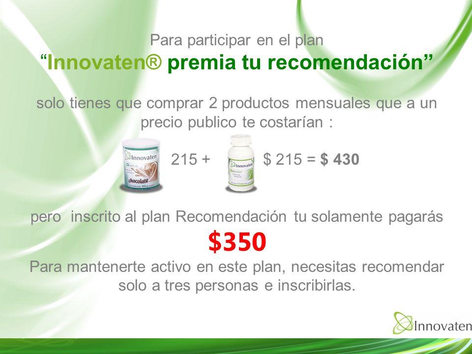 Innovaten® premia tu recomendación