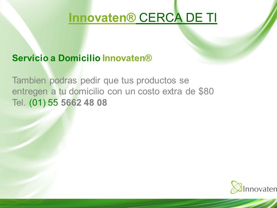 Innovaten® CERCA DE TI Servicio a Domicilio Innovaten®