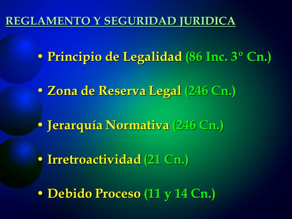 REGLAMENTO Y SEGURIDAD JURIDICA