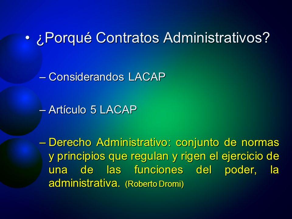 ¿Porqué Contratos Administrativos