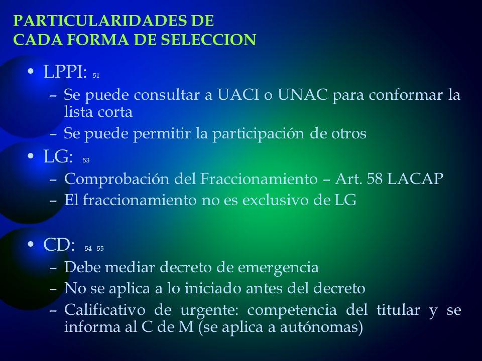 PARTICULARIDADES DE CADA FORMA DE SELECCION