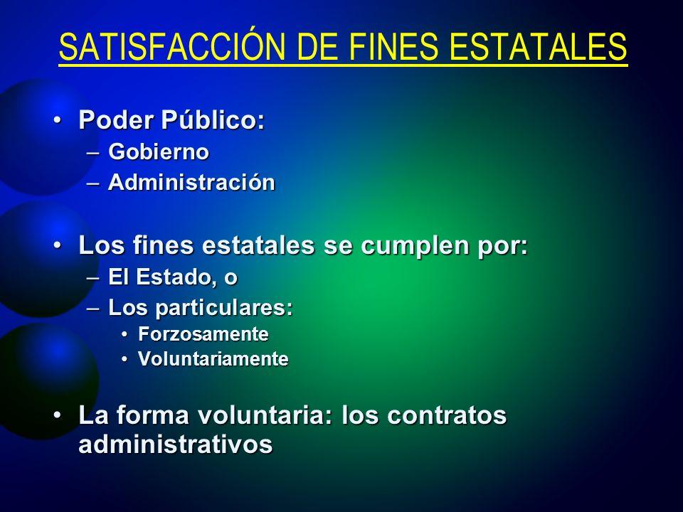 SATISFACCIÓN DE FINES ESTATALES