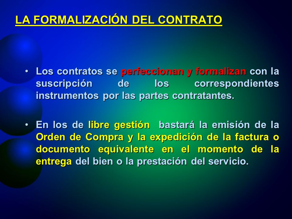 LA FORMALIZACIÓN DEL CONTRATO
