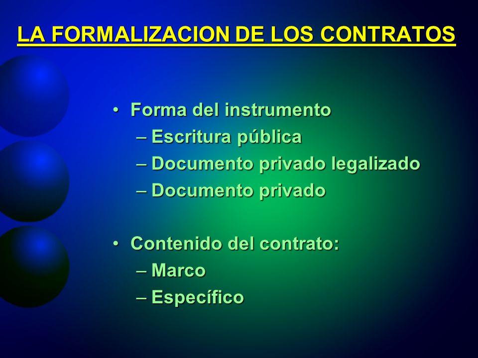 LA FORMALIZACION DE LOS CONTRATOS