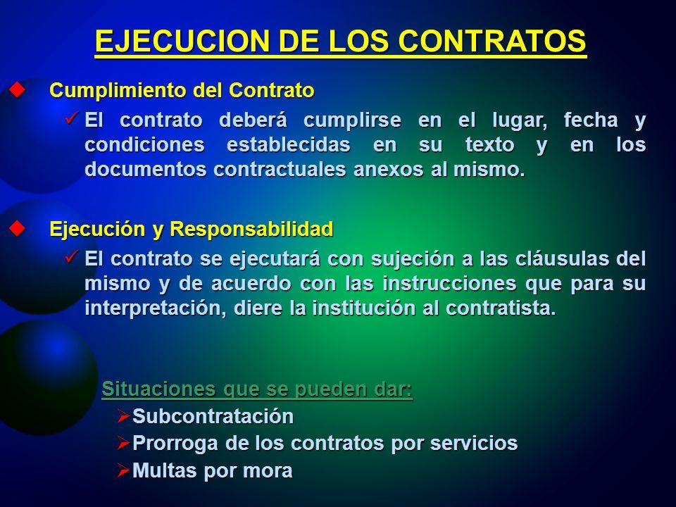 EJECUCION DE LOS CONTRATOS