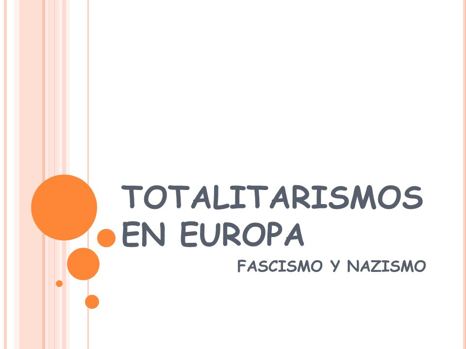 TOTALITARISMOS EN EUROPA