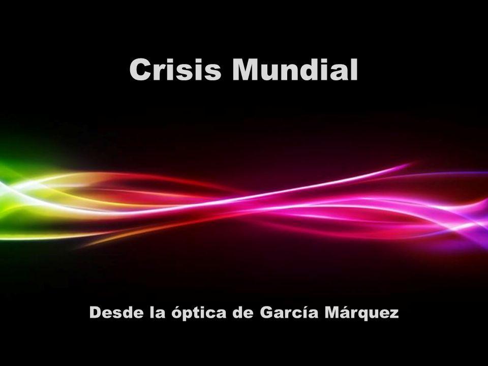 Desde la óptica de García Márquez