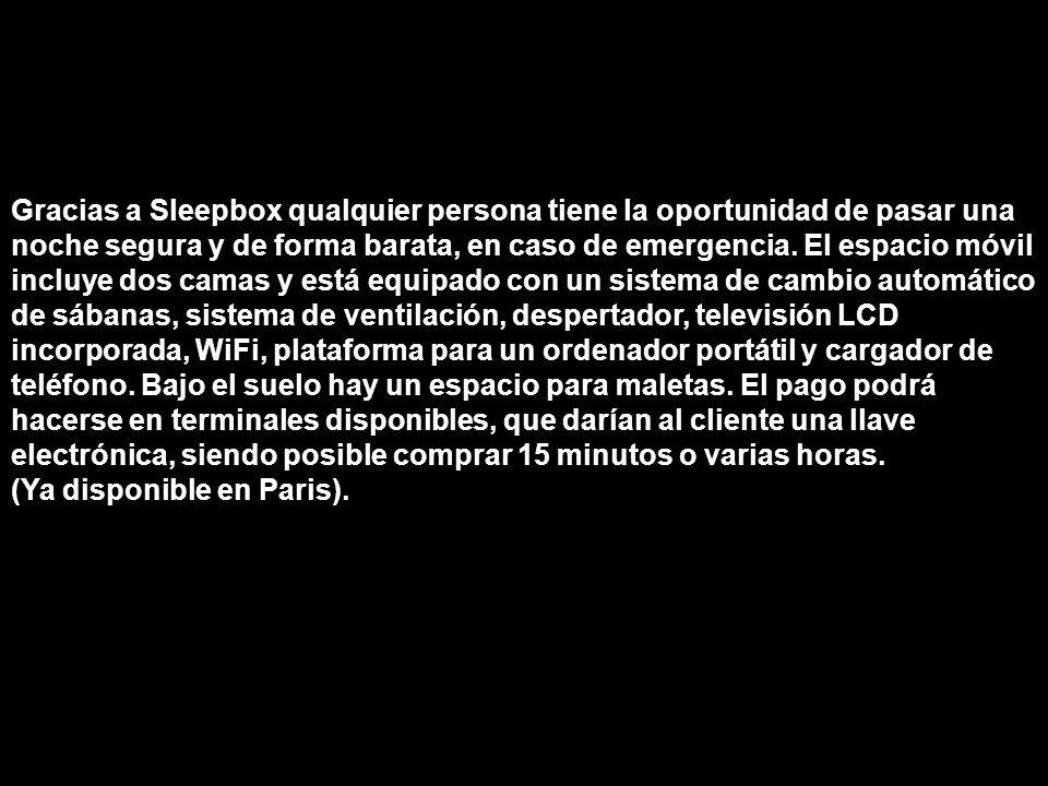 Gracias a Sleepbox qualquier persona tiene la oportunidad de pasar una noche segura y de forma barata, en caso de emergencia.
